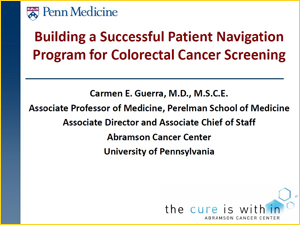 Building a Successful Patient Navigation Program for Colorectal Cancer Screening